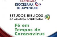 Estudos Bíblicos da Aliança Anglicana - Fé em tempos de Coronavírus