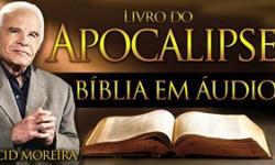 A Bíblia Narrada por Cid Moreira: APOCALIPSE 1 ao 22 (Completo)